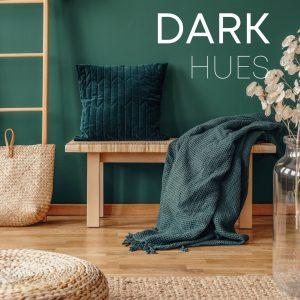 dark hues